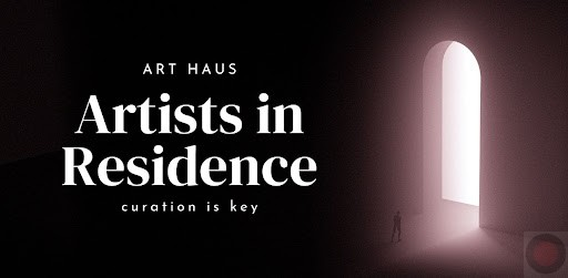 Art Haus Leans on NFTs to Work With Artists, Collectors and Curators