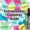 The Complete Guide For Entrepreneurs Starting A Startup
