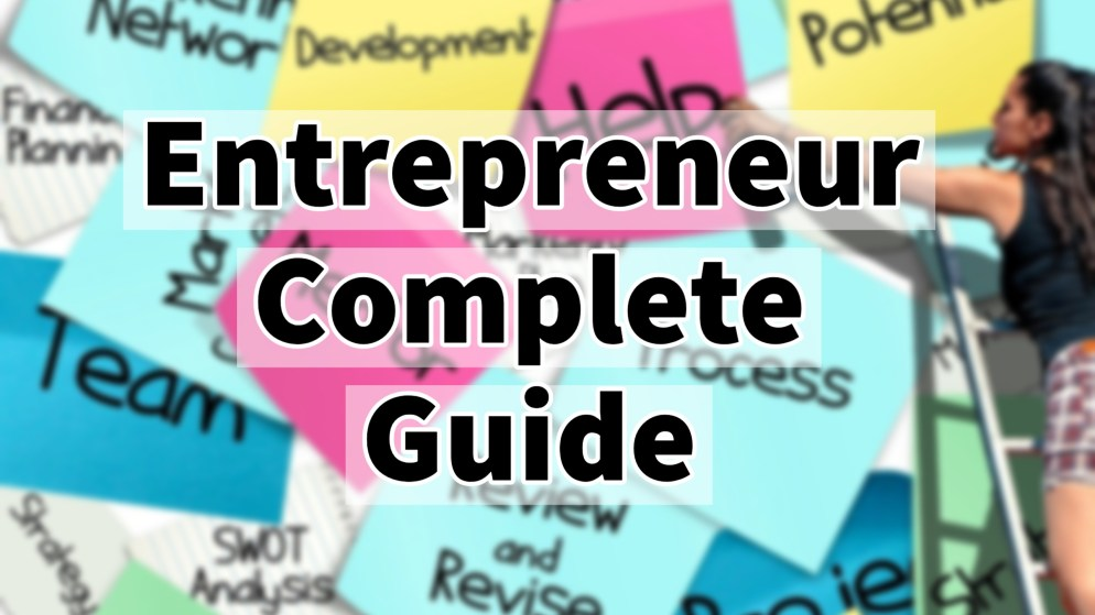 Starting A Startup : Complete Entrepreneur Guide