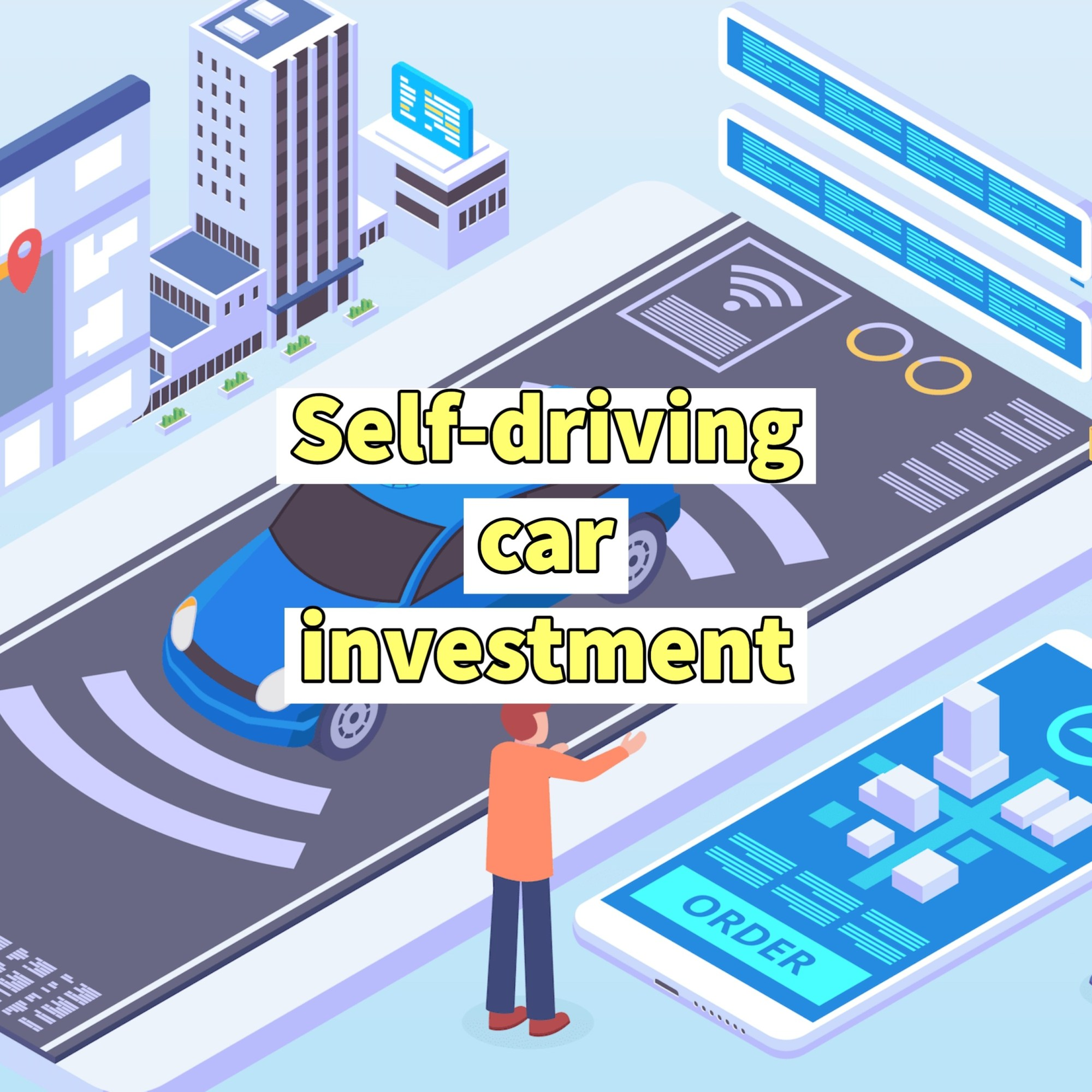 self driving car investment
