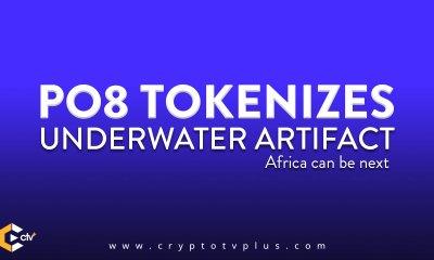 PO8 Tokenizes Underwater artifact - says Africa may be next
