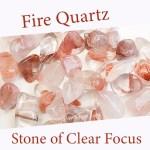 fire quartz spiritual properties