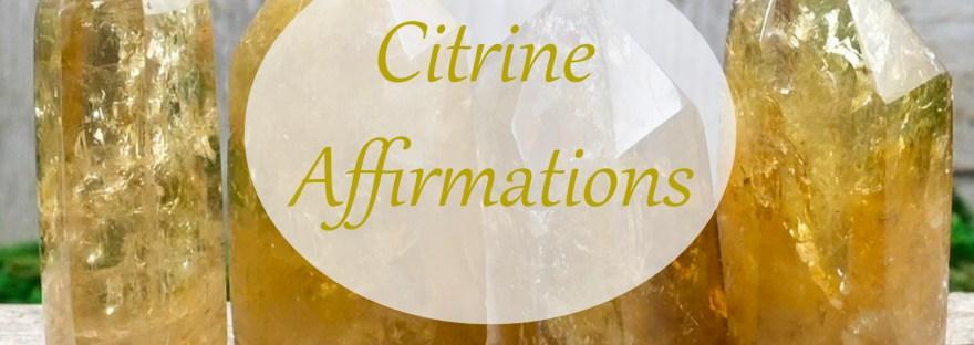 Citrine Affirmations