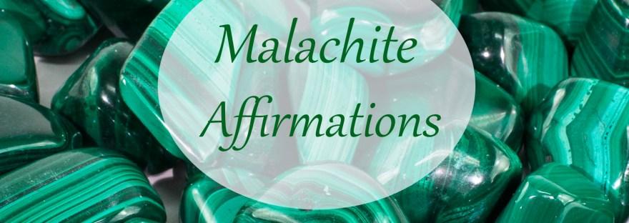 Malachite Affirmations