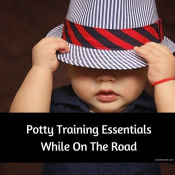 Potty Training Essentials While on the Road