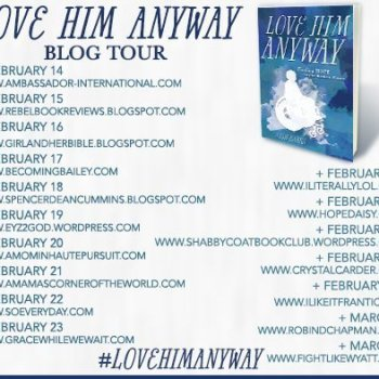 Love Him Anyway Blog Tour With Special Giveaway