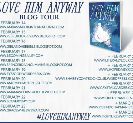 Love Him Anyway Blog Tour