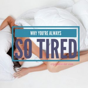 Why You Feel So Tired, All the Time
