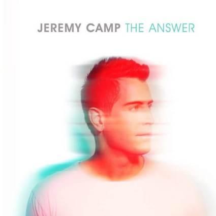 Jeremy Camp The Answer Capital Records