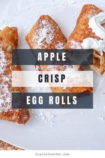 New Fall Favorite Dessert: Apple Crisp Egg Rolls Recipe 79