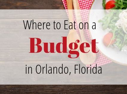 Where to eat on a budget in Orlando, Fl