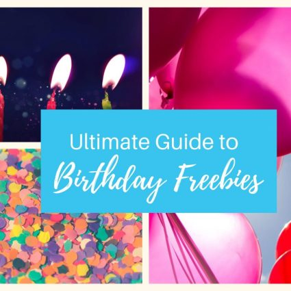 Ultimate Guide birthday freebies