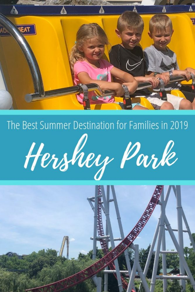 Why Hershey Park is The Best Summer Destination for Families in 2019