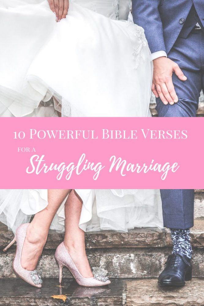 10 powerful bible verses struggling marriage