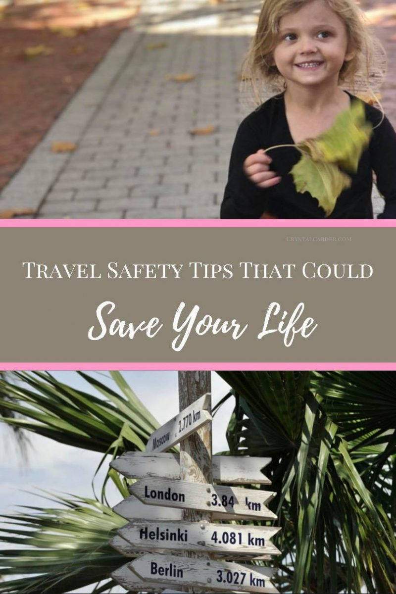 Travel Safety Tips that Could Save Your Life
