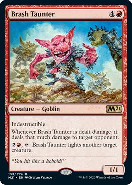 Brash Taunter