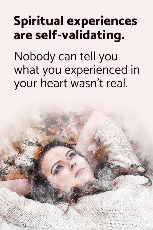Are My Spiritual Experiences Real?