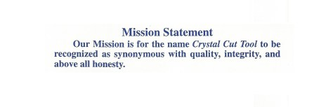 crystal cut tool inc. mission statement