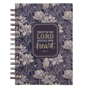 Proverbs 3:5 Trust In The Lord With All Your Heart (Large Wirebound Journal)