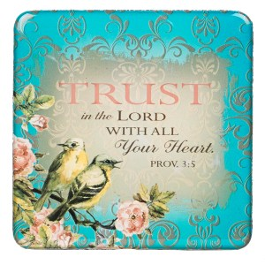 Trust In The Lord With All Your Heart (Magnet)