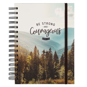 Be Strong And Courageous With Elastic Closure (Large Wirebound Journal)