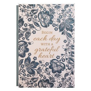 Begin Each Day With A Greatful Heart (Quarter-Bound Hardcover Journal)