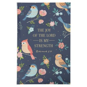 The Joy Of The Lord Is My Strength Nehemiah 8:10 (Flexcover Journal)