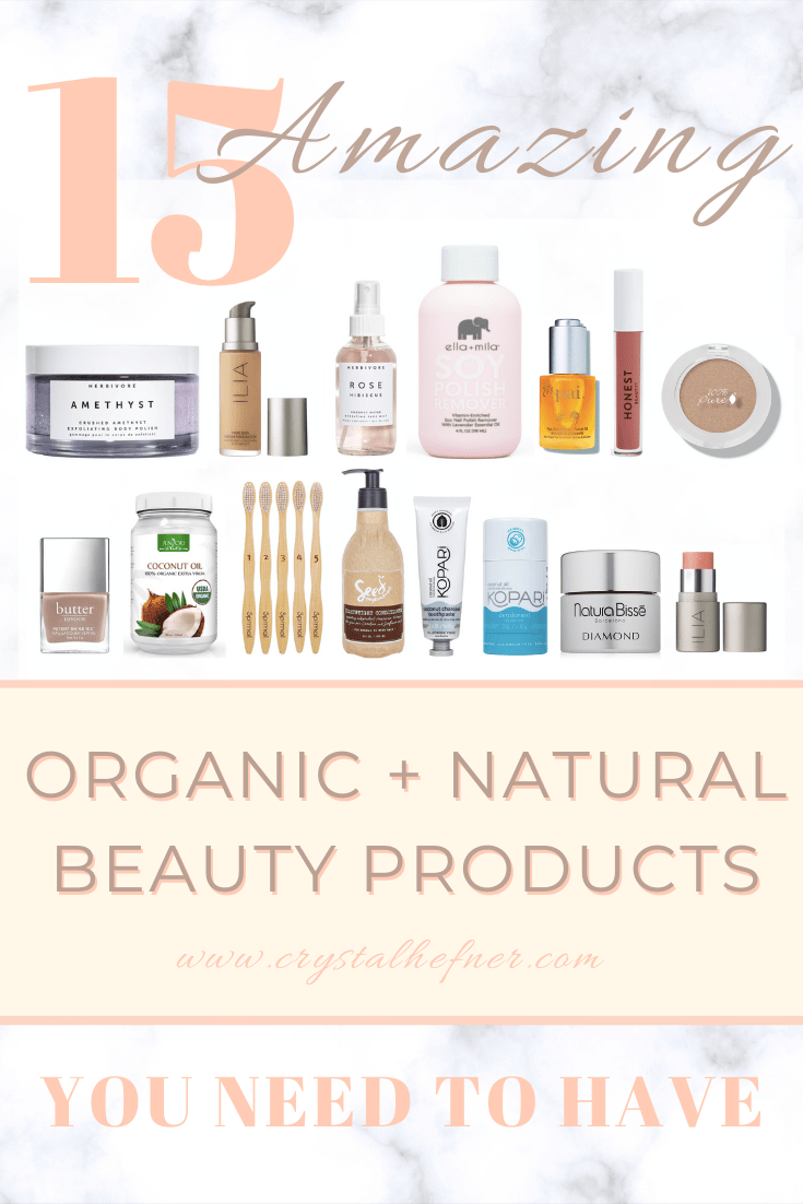 Feature photo including my favorite 15 natural beauty products that I use daily and recommend for people interested in clean, organic and natural beauty care products.