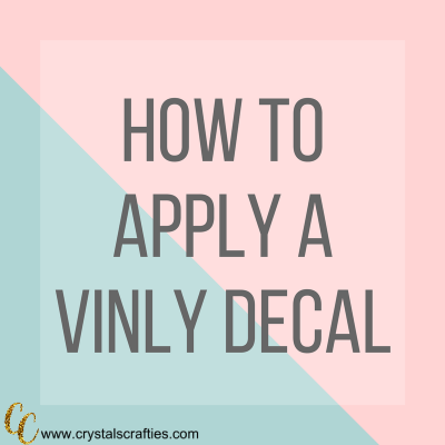 How to Apply a Vinyl Decal