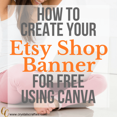 How to Create Your Etsy Shop Banner for FREE!