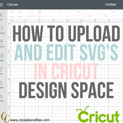 How to upload and edit a SVG file in Cricut Design Space