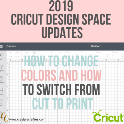 Design Space Updates | How to change colors in Cricut Design Space and how to switch from cut to print in Cricut Design Space
