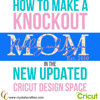 Updated Knockout tutorial for Cricut Design Space