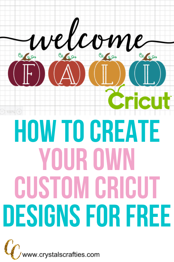 How to make your own cricut designs