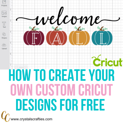 How to Make Your Own Designs in Cricut Design Space for Free!