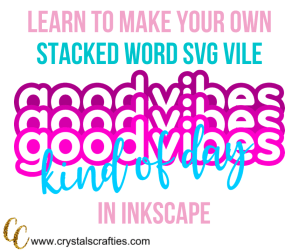 Make your own Stacked Word SVG File