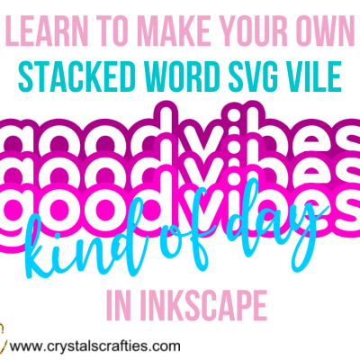 How to make your own Stacked Word SVG file in Inkscape