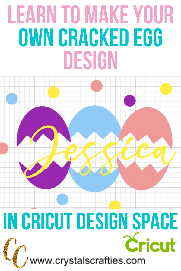 Learn to make your own cracked egg design in Cricut Design Space