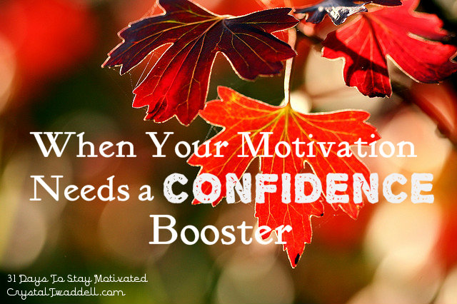 When Motivation Need A Confidence Boost