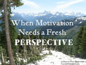 When Motivation Needs a Fresh Perspective