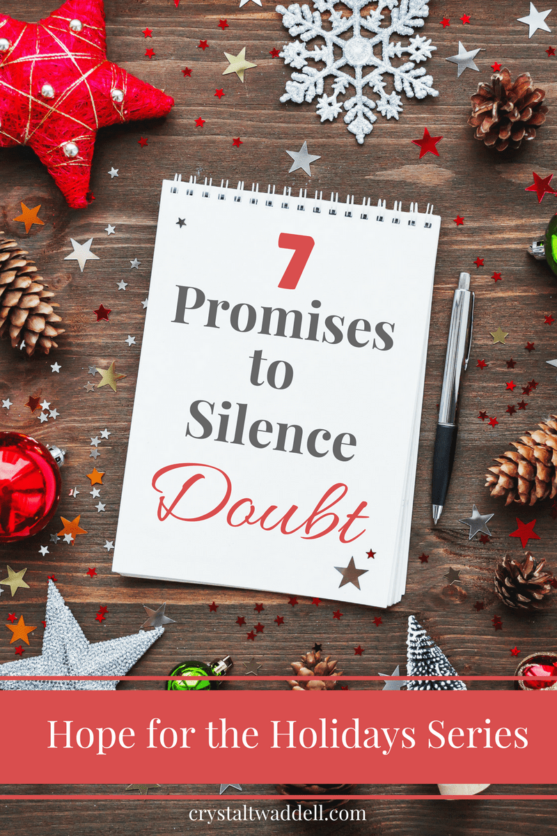 7 Promises to Silence Doubt {Link-Up}