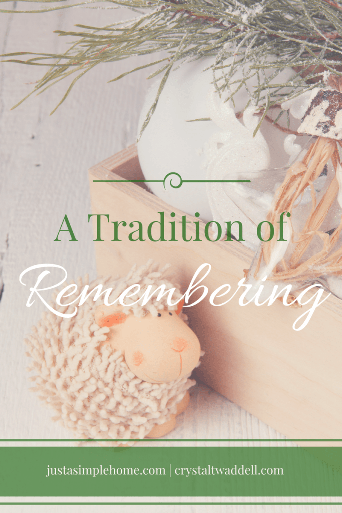 A Simple Tradition of Remembering