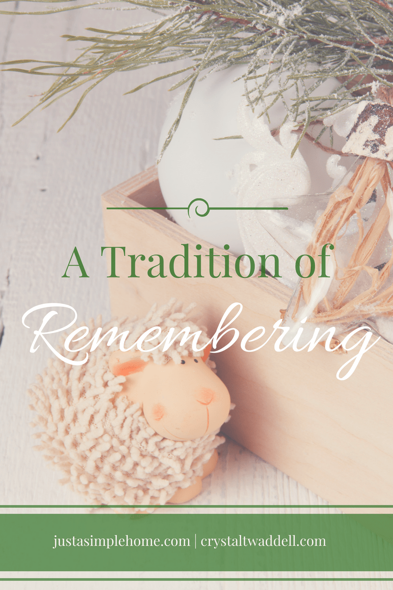 A Simple Tradition of Remembering {Link-Up}