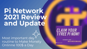 Best Pi Network 2021 Review and Update|Pi crypto price ?