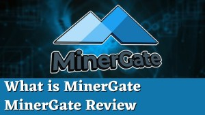 """Read more about the article MinerGate Review   What is MinerGate   MinerGate Pros and Cons<span class=""""wtr-time-wrap after-title""""><span class=""""wtr-time-number"""">14</span> min read</span>"""