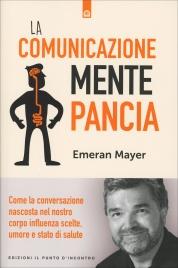La Comunicazione Mente-Pancia