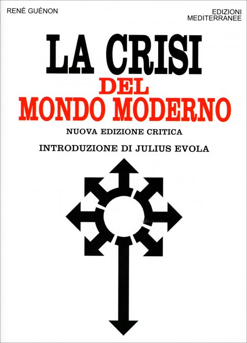 https://i1.wp.com/cs.ilgiardinodeilibri.it/cop/c/w501/crisi-del-mondo-moderno-libro.jpg