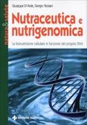 Nutraceutica e Nutrigenomica