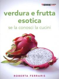 Verdura e Frutta esotica