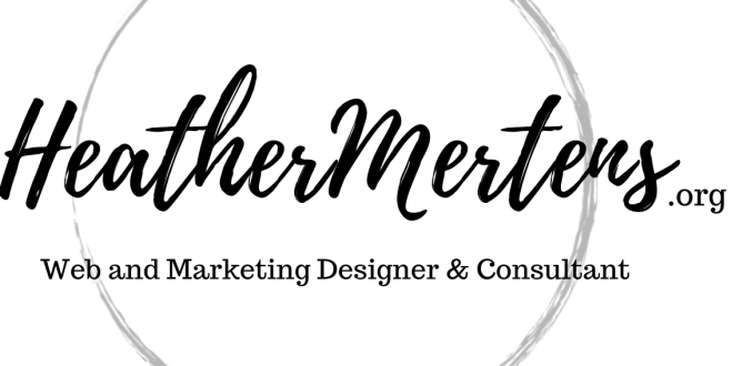 HeatherMertens.org - Web and Marketing Designer and Consultant